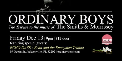 Ordinary Boys: Tribute to The Smiths & Morrissey with guests Echo Daze