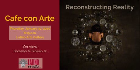 Cafe con Arte: Reconstructing Reality tickets