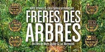 """Projection gratuite du film """"Frère des Arbres"""" dans le 11e"""