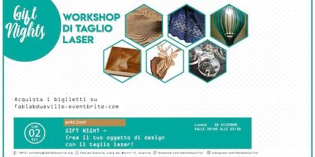 Gift Night - crea il tuo oggetto di design con il taglio laser biglietti