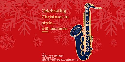 Celebrate Christmas in Style with Jazz Carols