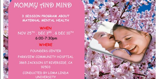 Mommy and Mind. A FREE 3-session program about Maternal Mental Health