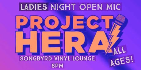 Project HERA Ladies Open mic and Networking Event tickets