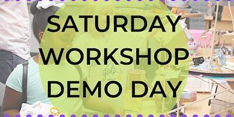 Saturday Workshop Demo Day tickets