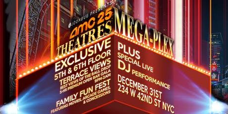 The AMC Times Square NYE Mega-Plex (Age 21+) New Years Eve Party 2020 tickets