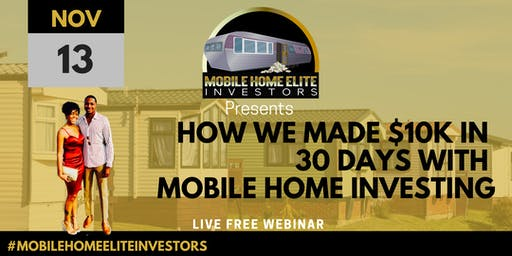 How We Made $10K in our first 30 Days with Mobile Home Investing