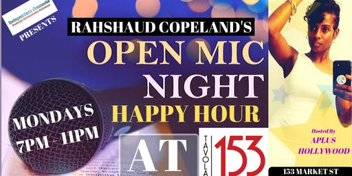 RAHSHAUD'S OPEN MIC HAPPY HOUR AT TAVOLA 153 HOSTED by APLUS HOLLYWOOD