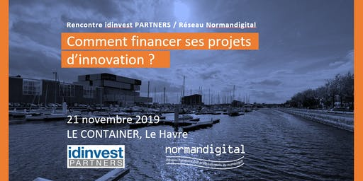 Rencontre idinvest PARTNERS / Réseau Normandigital