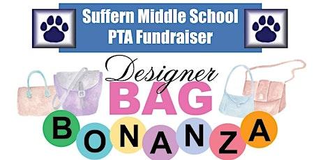 3rd Annual Suffern Middle School PTA Designer Bag Bonanza tickets
