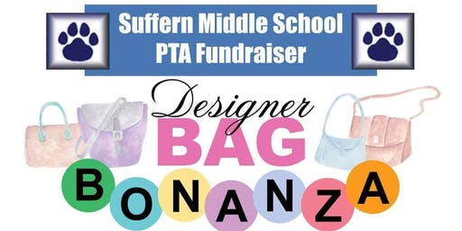 3rd Annual Suffern Middle School PTA Designer Bag Bonanza