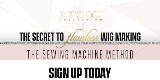 Atlanta The Secret To Flawless Wig Making (The Sewing Machine Method)