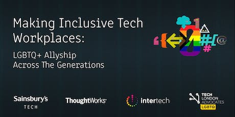 Making Inclusive Tech Workplaces: LGBTQ+ Allyship Across The Generations tickets