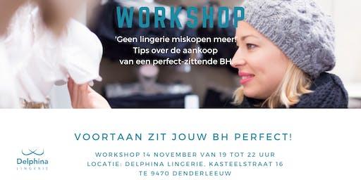 Workshop: 'Voortaan geen lingerie-miskopen meer!'