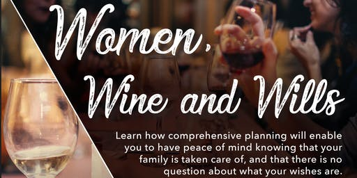 Women, Wine and Wills