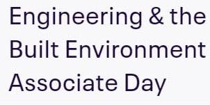 School of Engineering & the Built Environment Associate Day