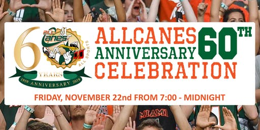 allCanes 60th Anniversary Party