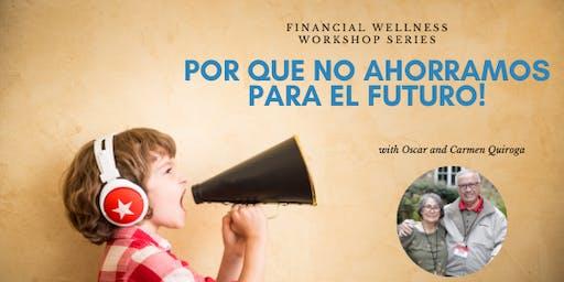 Por que no ahorramos para el futuro!