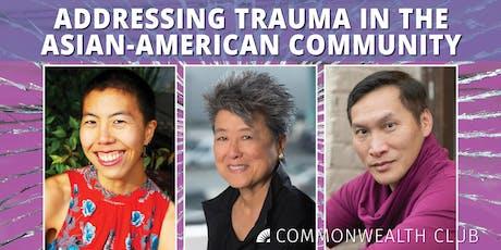 Addressing Trauma in the Asian-American Community tickets