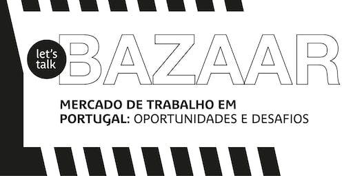 Mercado de Trabalho em Portugal : Oportunidades e Desafios