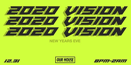 OUR HOUSE NYE tickets