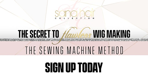 Savannah The Secret To Flawless Wig Making (The Sewing Machine Method)