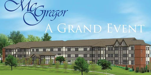 A Grand Event-a New Assisted Living at McGregor