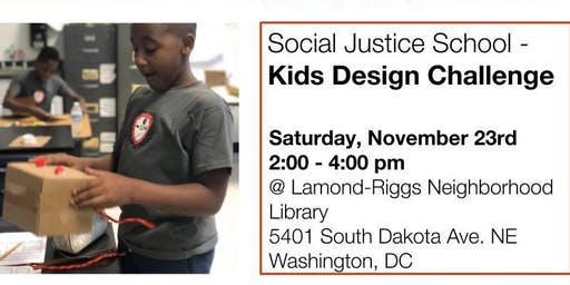 Social Justice School: Kids Design Challenge