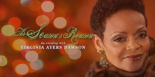 "VIRGINIA AYERS DAWSON for ""The Season's Reason""."