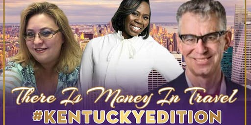 There Is Money In Travel #KentuckyEdition