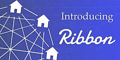 Ribbon Home Presentation & Lunch