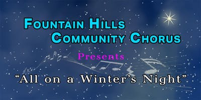 Fountain Hills Community Chorus 2019 Holiday Concerts