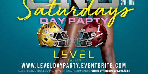 I Love Day Parties presents 2nd Saturday + LSU/Alabama Watch Party @ Level Uptown
