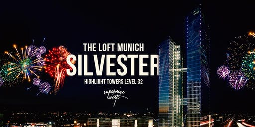 The LOFT Munich Silvester • Highlight Towers Level 32