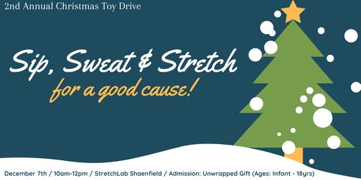 Sip, Sweat & Stretch: Christmas Toy Drive