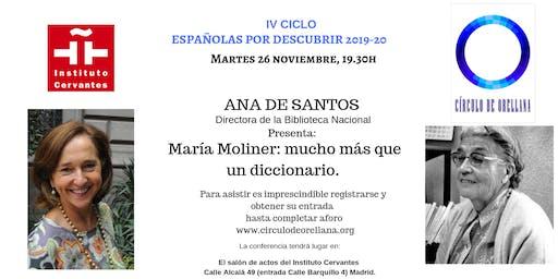 """""""María Moliner: mucho mas que un diccionario"""" por Ana de Santos, directora BN"""