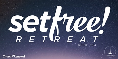 Set Free Retreat April 2020 tickets