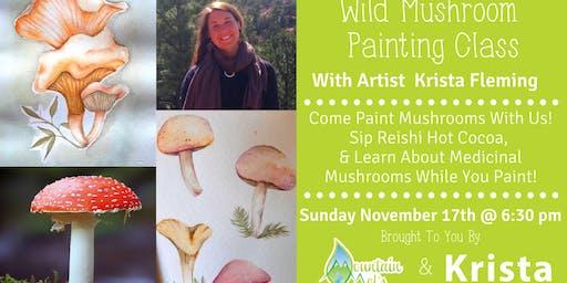 Wild Mushroom Painting Class w/ Artist Krista Fleming