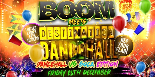 Boom Meets Destination Dancehall