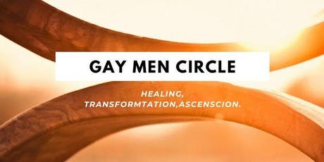 Gay Men Moon Circle - Healing, Transformation, and ascencsion tickets