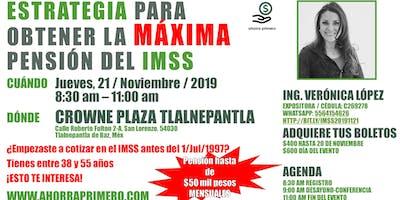 [EDOMEX] Estrategia para obtener la MÁXIMA pensión del IMSS