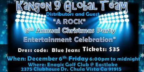 "KANGEN 9 GLOBAL : 5TH ANNUAL CELEBRATION  ""A CHRISTMAS ROCK ENTERTAINMENT "" tickets"