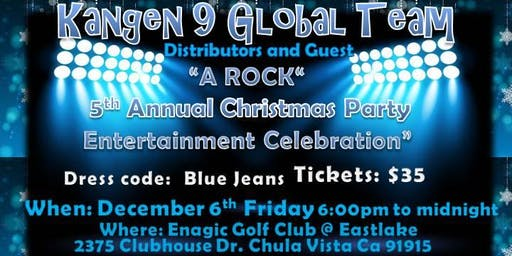"KANGEN 9 GLOBAL : 5TH ANNUAL CELEBRATION  ""A CHRISTMAS ROCK ENTERTAINMENT """