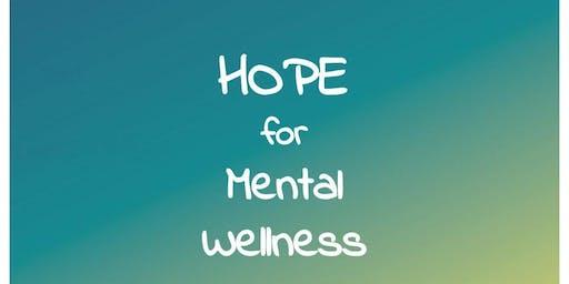 HOPE for Mental Wellness for Mental Wellness November 17th, 2019