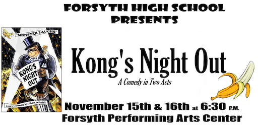 Kong's Night Out - A Comedy in Two Acts
