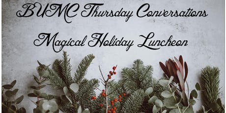 Thursday Conversations Holiday Luncheon tickets