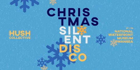 Christmas Silent Disco at The Waterfront Music - Swansea tickets
