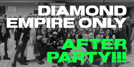Diamond Empire ONLY Conference 2020 After-party!!!
