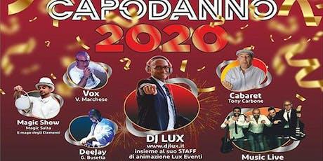 Capodanno 2020 con LUX Eventi biglietti
