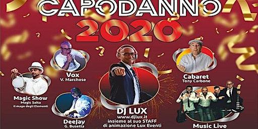 Capodanno 2020 con LUX Eventi