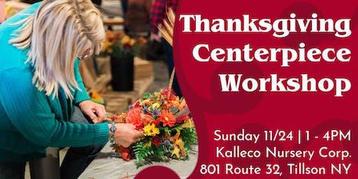 Thanksgiving Centerpiece Workshop at Kalleco Nursery